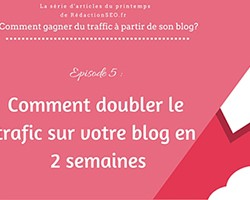 episode 5 doubler trafic blog 2 semaines small