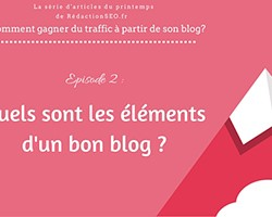 Rédaction Web - Série - éléments d'un bon blog small